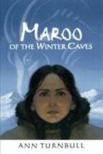 Maroo of the Winter Caves, Turnbull, Ann