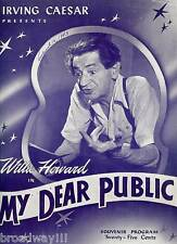 "Willie Howard ""MY DEAR PUBLIC"" Ethel Shutta / David Burns 1943 FLOP Program"