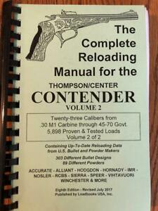 THE COMPLETE RELOADING MANUAL FOR THE THOMPSON/ CENTER CONTENDER VOLUME  2