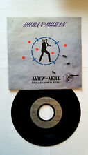 45 T vinyl . DURAN DURAN ( Aview to a kill ) 1985 . OCCASION .