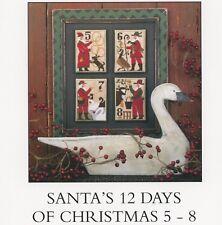 Prairie Schooler - Santa's 12 Days of Christmas 5 - 8  Cross Stitch Pattern OOP