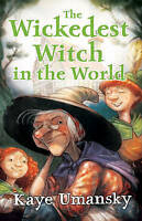 Kaye Umansky, The Wickedest Witch in the World, Very Good Book
