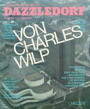 Charles Wilp: Dazzledorf. Fotografie und Text (1980). Signiertes Exemplar.