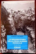 La grande storia della prima guerra mondiale. Volume primo,Martin Gilbert,Il gi