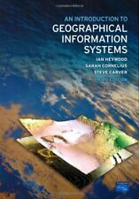 An Introduction to Geographical Information Systems,Dr Ian Hey ,.9780131293175