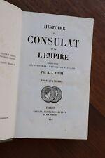 Histoire du Consulat et de l'Empire Napoléon I par Thiers 1845 Tome 4 1802-1804
