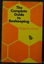 The Complete Guide to Beekeeping : New, Revised Edition by Roger A. Morse