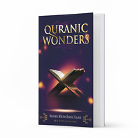 Quranic Wonders by Shaykh Mufti Saiful Islam