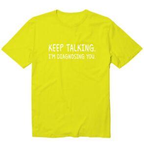 Keep Talking. I'm Diagnosing You. Funny Saying Unisex Kid Youth Graphic T-Shirt