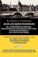 Jean-Jacques Rousseau : El Contrato Social, Meditaciones de un Pasante...