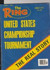 THE RING AUGUST 1977-THE REAL STORY ON THE UNITED STATES CHAMPIONSHIP TOURNAMENT