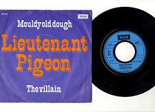 """LIEUTENANT PIGEON.MOULDY OLD DOUGH / THE VILLAIN.DUTCH ORIG 7"""" & PIC/SL.EX"""