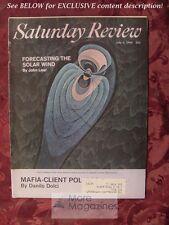 Saturday Review July 6 1968 DANILO DOLCI SOLAR WIND Sydney Chapman John P. Hagen