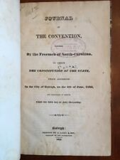 Very RARE 1835 North Carolina Constitution Convention Journal Freemen NC Raleigh