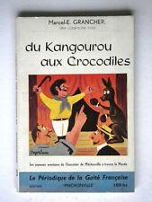 du Kangourou aux Crocodiles Marcel E - GRANCHER