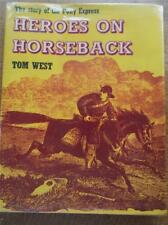 Vtg 1969 1st Ed Book THE STORY OF THE PONY EXPRESS HEROES ON HORSE BACK Blackie
