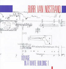 Burr Van Nostrand : Burr Van Nostrand: Voyage in a White Building - Volume 1 CD