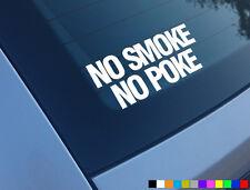 Aucune Fumée No Poke Drôle Voiture Sticker Decal Diesel Derv TDI Boost ASTRA 306 206 JDM