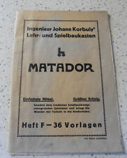 Korbuly´s Matador 36 Vorlagen für Lehr- & Spielbaukasten Heft Nr F Holzbaukasten