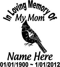 "In Loving Memory 8"" Mom Bird CARDINAL Decal Window Sticker Custom Memorial car"