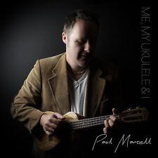 Me,My Ukulele & I. CD. 26 stunning ukulele solo's by Paul Mansell. Fab xmas gift