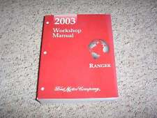 2003 Ford Ranger Shop Service Repair Manual XL XLT Edge Tremor 3.0L 4.0L V6