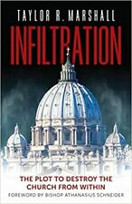 Infiltration: The Plot to Destroy the Church from Within (Digital 2019)