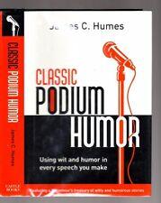 PUBLIC SPEAKING, Classic Podium Humor, Add wit to speeches, Hardcover w/dj, 2002