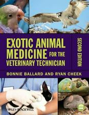 Exotic Animal Medicine for the Veterinary Technician Free S/H 2nd Ed
