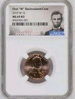"2019-W 1C First ""W"" Uncirculated Penny Cent NGC MS 69 RD - PREMIUM LINCOLN LABEL"