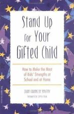 Stand Up for Your Gifted Child: How to Make the Most of Kids' Strength-ExLibrary