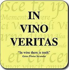 Vino Veritas In Wine There Is Truth funny cork backed drinks coaster (cw)