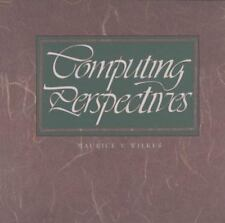 Computing Perspectives (The Morgan Kaufmann Series in Computer Architecture and