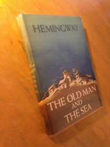 Ernest Hemingway The Old Man and The Sea 1952 Hardcover/DJ