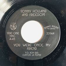 Private Gospel Vocal Group 45 SONNY HOLLAND & FREEDOM You Were Once SONNY SOUND