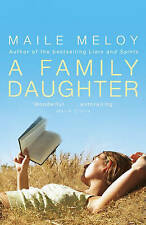A Family Daughter, Meloy, Maile, New Book