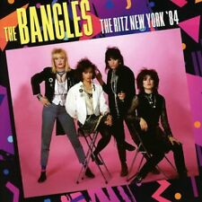 The Bangles - The Ritz New York 84 [CD]