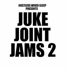 "DJ Greg Nasty - ""Juke Joint Jams 2"" mixtape"