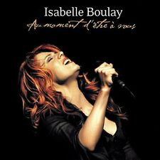 Isabelle Boulay - Au Moment D'Etre A Vous [New CD] Germany - Import
