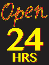 "Open 24 Hrs Retail Display Sign, 18""w x 24""h, Full Color"