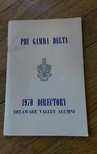 Phi Gamma Delta 1970 Directory Delaware Valley Alumni Franklin Graduate Chapter