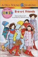 B-E-S-T Friends (The New Kids of Polk Street School) by Patricia Reilly Giff