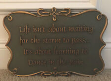 Life isn't about waiting for the storm to pass dance wood resin sign gold green