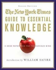 The New York Times Guide to Essential Knowledge, Second Edition: A Desk Referenc