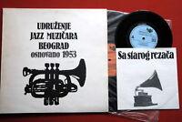 "SOCIETY OF JAZZ MUZICIANS OF SERBIA V/A +7"" EXYU LP VERY RARE RECORDED 1952-1963"