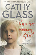 CATHY GLASS: WHERE HAS MUMMY GONE PAPERBACK BOOK