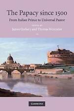 The Papacy since 1500: From Italian Prince to Un, , Very Good