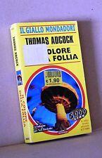 il colore della follia - Adcock . Il giallo mondadori 2631 - 4/7/1999