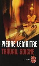 La trilogie Verhoeven. 1. Travail soigné Lemaitre  Pierre Neuf Livre
