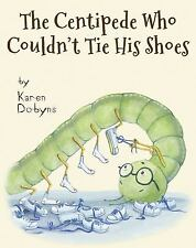The Centipede Who Couldn't Tie His Shoes